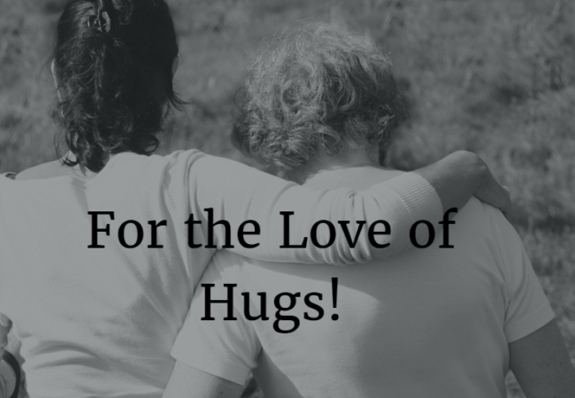 For the Love of Hugs!